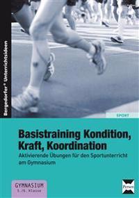 Basistraining Kondition, Kraft, Koordination