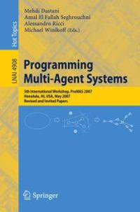 Programming Multi-Agent Systems