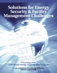 Solutions for Energy Security and Facility Management Challenges