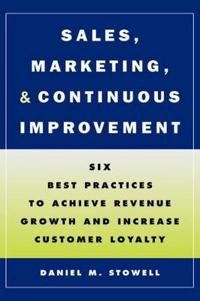 Sales, Marketing, and Continuous Improvement