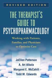 The Therapist's Guide to Psychopharmacology