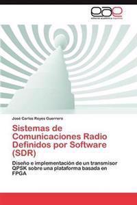 Sistemas de Comunicaciones Radio Definidos Por Software (Sdr)