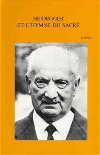 Heidegger Et L'Hymne Du Sacre