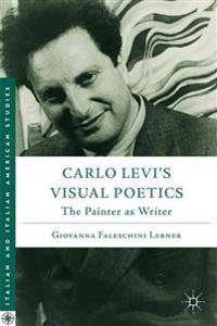 Carlo Levi's Visual Poetics