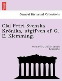 Olai Petri Svenska Kro¨nika, utgifven af G. E. Klemming. - Olaus Petri pdf epub