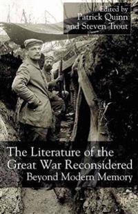 The Literature of the Great War Reconsidered