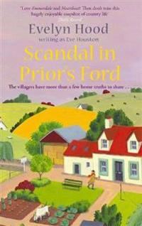 Scandal in Prior's Ford: The Villagers Have More Than a Few Home Truths to Share