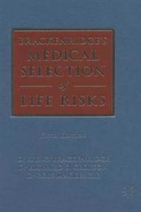 Brackenridge's Medical Selection Of Life Risks