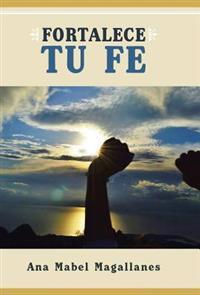 Fortalece Tu Fe