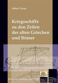 Die Kriegsschiffe Der Griechen Und Romer