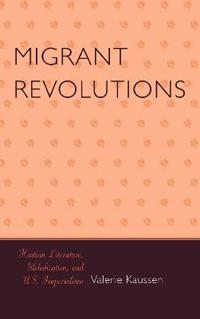 Migrant Revolutions