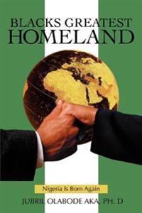 Blacks Greatest Homeland