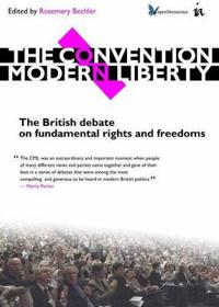 The Convention on Modern Liberty