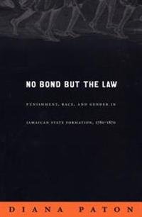 No Bond But The Law