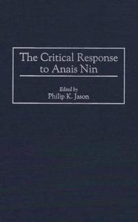 The Critical Response to Anais Nin