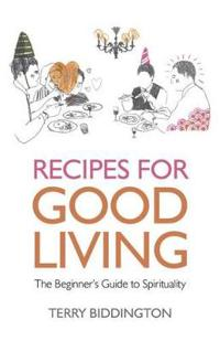 Recipes for Good Living