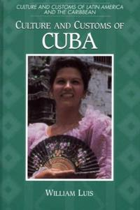 Culture and Customs of Cuba