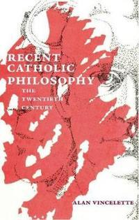 Recent Catholic Philosophy