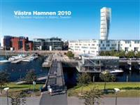 Västra Hamnen 2010 / The western harbour in Malmö, Sweden