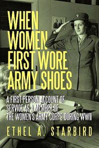 When Women First Wore Army Shoes