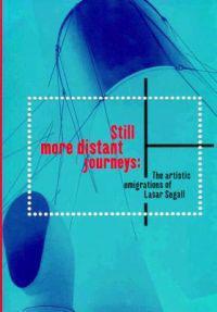 Still More Distant Journeys/Por Caminhadas Ainda Mais Distantes