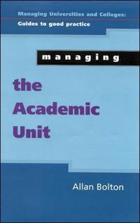 Managing the Academic Unit