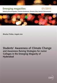 Students' Awareness of Climate Change and Awareness Raising Strategies for Junior Colleges in the Emerging Megacity of Hyderabad