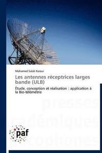 Les Antennes R�ceptrices Larges Bande (Ulb)