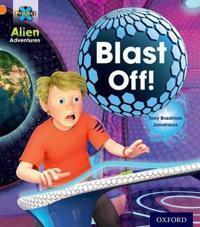 Project X  Alien Adventures  orange  Blast Off  - Tony Bradman - böcker (9780198493075)     Bokhandel