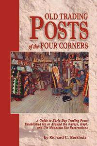 Old Trading Posts of the Four Corners
