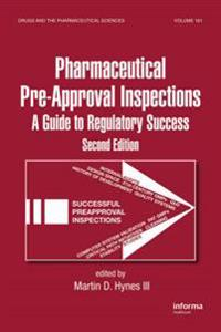 Pharmaceutical Pre-Approval Inspections