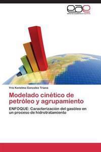Modelado Cinetico de Petroleo y Agrupamiento
