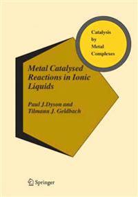 Metal Catalysed Reactions in Ionic Liquids