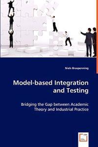 Model-based Integration and Testing
