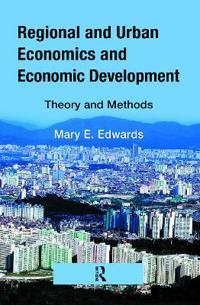 Regional and Urban Economics and Economic Development: Theory and Methods