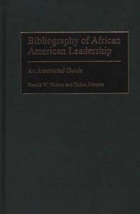 Bibliography of African American Leadership