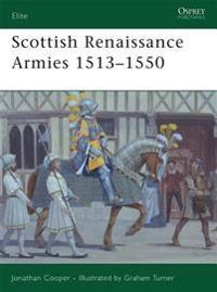 Scottish Renaissance Armies 1513-1550