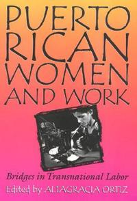 Puerto Rican Women and Work