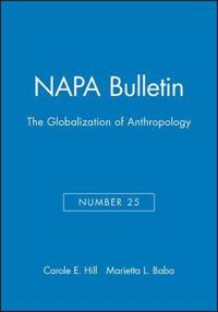 Napa Bulletin, the Globalization of Anthropology