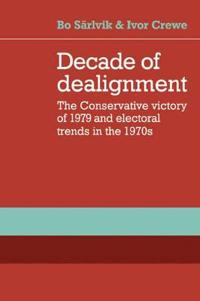 Decade of Dealignment