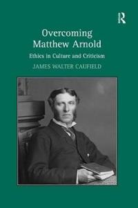 Overcoming Matthew Arnold