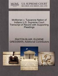 McMorran V. Tuscarora Nation of Indians U.S. Supreme Court Transcript of Record with Supporting Pleadings