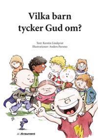 Vilka barn tycker Gud om?