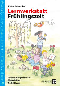 Lernwerkstatt: Frühlingszeit (1.-4. Klasse)