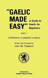 Gaelic Made Easy Part 1