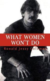 What Women Won't Do
