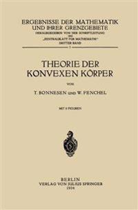 Theorie Der Konvexen K�rper