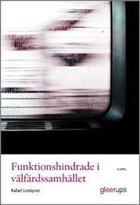 Funktionshindrade i välfärdssamhället, 3 uppl - Rafael Lindqvist pdf epub