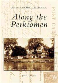 Along the Perkiomen