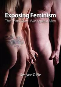 Exposing Feminism